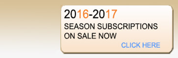 2015-2016 Season Subscriptions Available Now!