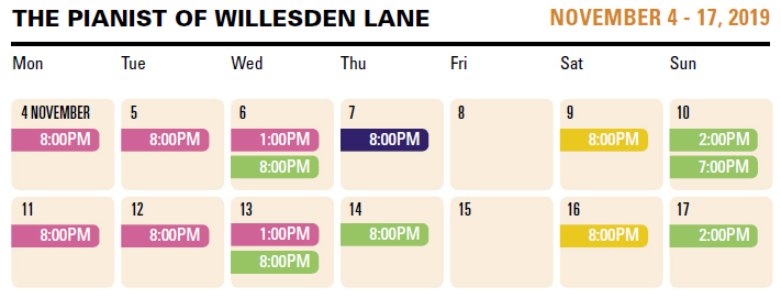 The Pianist of Willesden Lane schedule